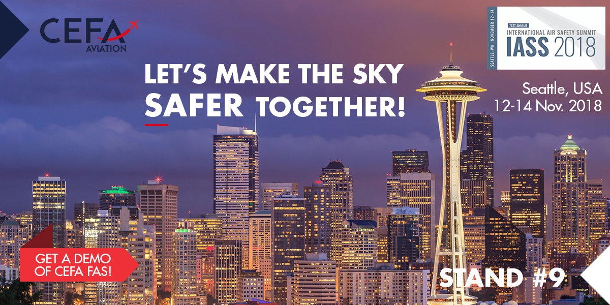 Get a demo of CEFA FAS and CEFA AMS at the International Air Safety Summit in Seattle 2018!